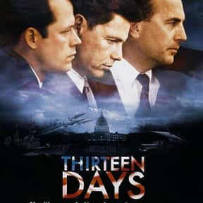 Thirteen Days is listed (or ranked) 14 on the list The Best Cold War Movies