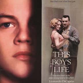 This Boy's Life is listed (or ranked) 25 on the list The Best Robert De Niro Movies