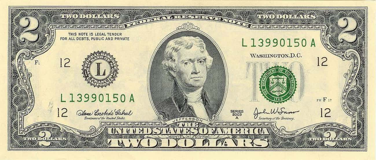 Thomas Jefferson is listed (or ranked) 2 on the list US Presidents Who Appear On American Money