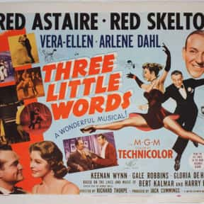 Three Little Words is listed (or ranked) 10 on the list The Best Red Skelton Movies