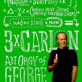 Three Times Carlin: An Orgy of is listed (or ranked) 7 on the list The Best George Carlin Books