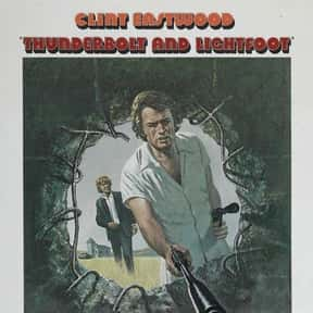 Thunderbolt and Lightfoot is listed (or ranked) 21 on the list The Best Heist Movies