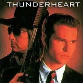 Thunderheart is listed (or ranked) 3 on the list The Best Movies Based In South Dakota