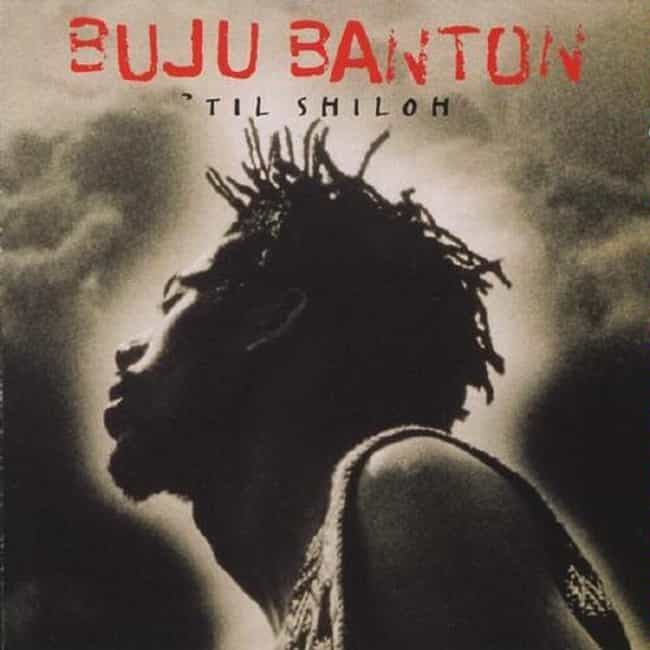 'Til Shiloh is listed (or ranked) 1 on the list The Best Buju Banton Albums of All Time