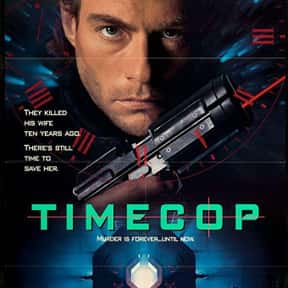 Timecop is listed (or ranked) 7 on the list The Best Jean-Claude Van Damme Movies