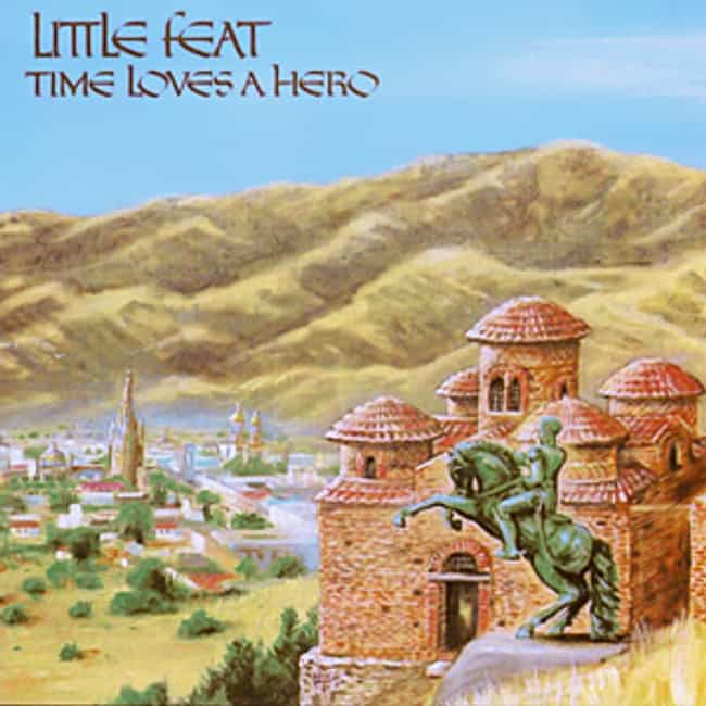 Time Loves a Hero is listed (or ranked) 4 on the list The Best Little Feat Albums of All Time
