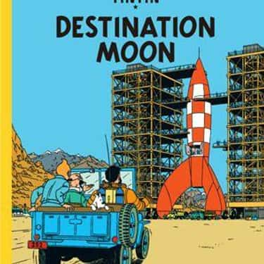 Tintin is listed (or ranked) 2 on the list Characters You Never Realized Have Been To Space