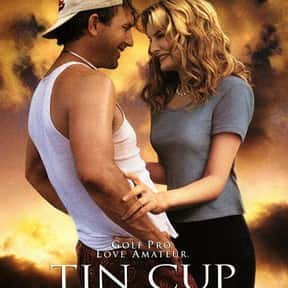 Tin Cup is listed (or ranked) 9 on the list The Best Kevin Costner Movies
