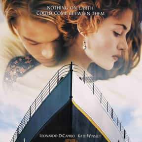 Titanic is listed (or ranked) 19 on the list The Worst Movies That Have Grossed Over $1 Billion