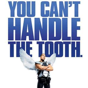 Tooth Fairy is listed (or ranked) 16 on the list The 25+ Best Dwayne Johnson Movies, Ranked