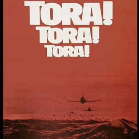 Tora! Tora! Tora! is listed (or ranked) 17 on the list The Best Military Movies Ever Made