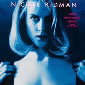 To Die For is listed (or ranked) 3 on the list The Best Nicole Kidman Movies