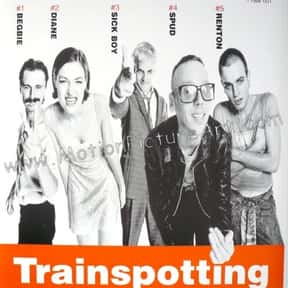 Trainspotting is listed (or ranked) 25 on the list Movies with the Best Soundtracks