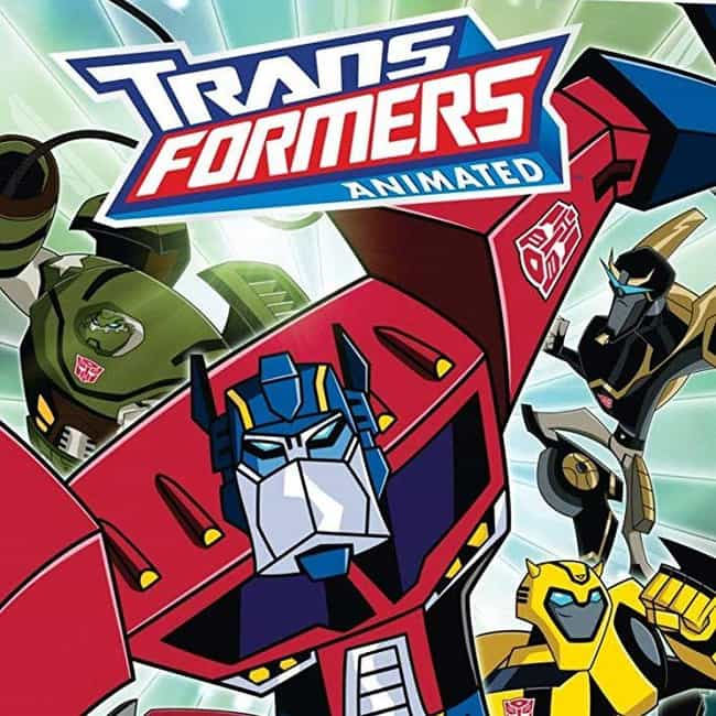 Transformers: Animated ... is listed (or ranked) 4 on the list The Best Transformers Shows Of All Time