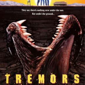 Tremors is listed (or ranked) 4 on the list The Best B Movies of All Time