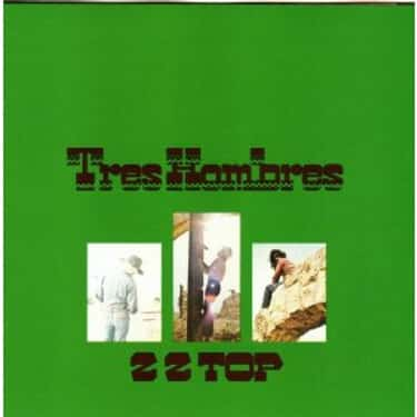 Tres Hombres is listed (or ranked) 1 on the list The Best ZZ Top Albums of All Time