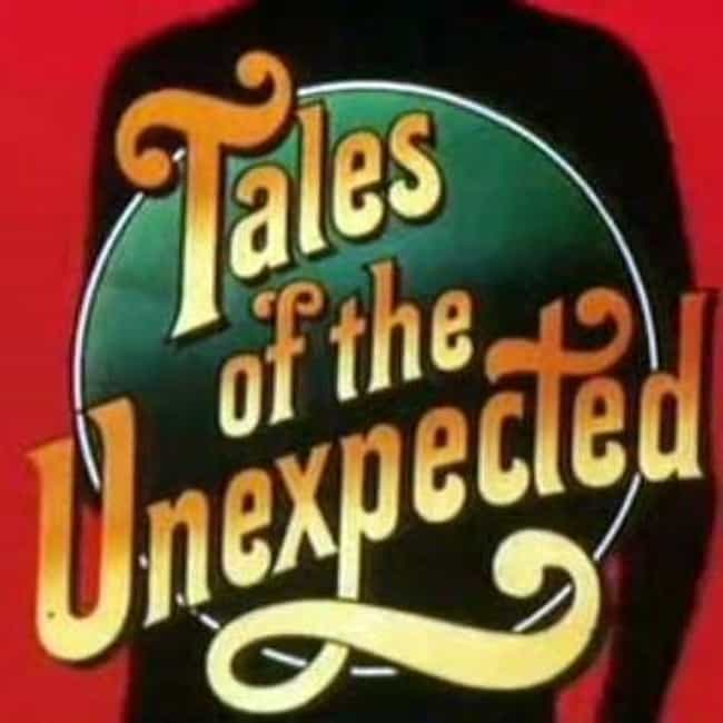 Tales of the Unexpected ... is listed (or ranked) 4 on the list The Best 1970s Horror Series