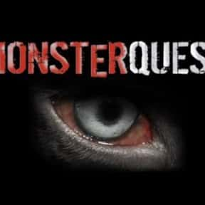 MonsterQuest is listed (or ranked) 1 on the list The Best Cryptozoology TV Shows