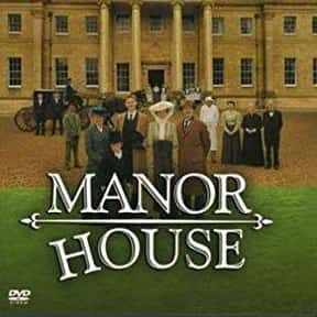 Manor House is listed (or ranked) 1 on the list Take A Step Back In Time With The Best Historical Reenactment Reality Shows