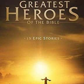 Greatest Heroes of the Bible is listed (or ranked) 16 on the list The Best TV Shows With Religious Themes