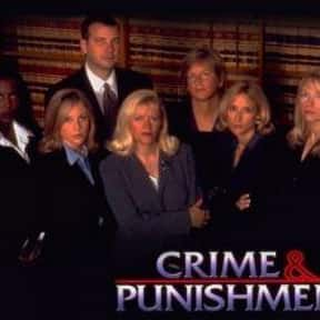 Crime & Punishment (1993) is listed (or ranked) 21 on the list The Best Dick Wolf Shows and TV Series