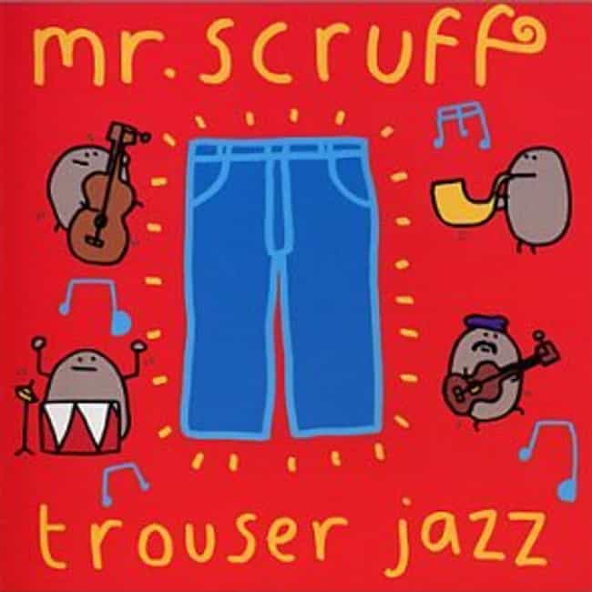 List of All Top Mr  Scruff Albums, Ranked