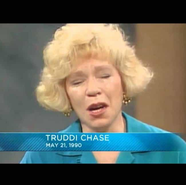 Truddi Chase is listed (or ranked) 10 on the list Celebrities With Dissociative Identity Disorder