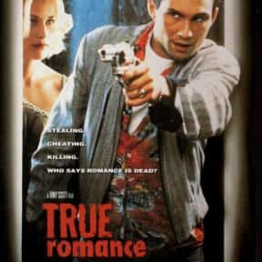 True Romance is listed (or ranked) 20 on the list The Best Movies with a Psychotic Main Character