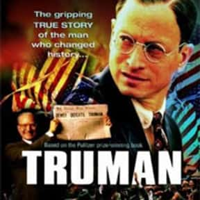 Truman is listed (or ranked) 11 on the list The Best Political Drama Movies, Ranked
