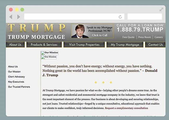 Trump Mortgage is listed (or ranked) 2 on the list All of Donald Trump's Businesses, Ranked by Dubiousness