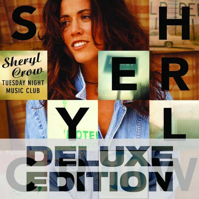 Tuesday Night Music Club... is listed (or ranked) 3 on the list The Best Sheryl Crow Albums of All Time