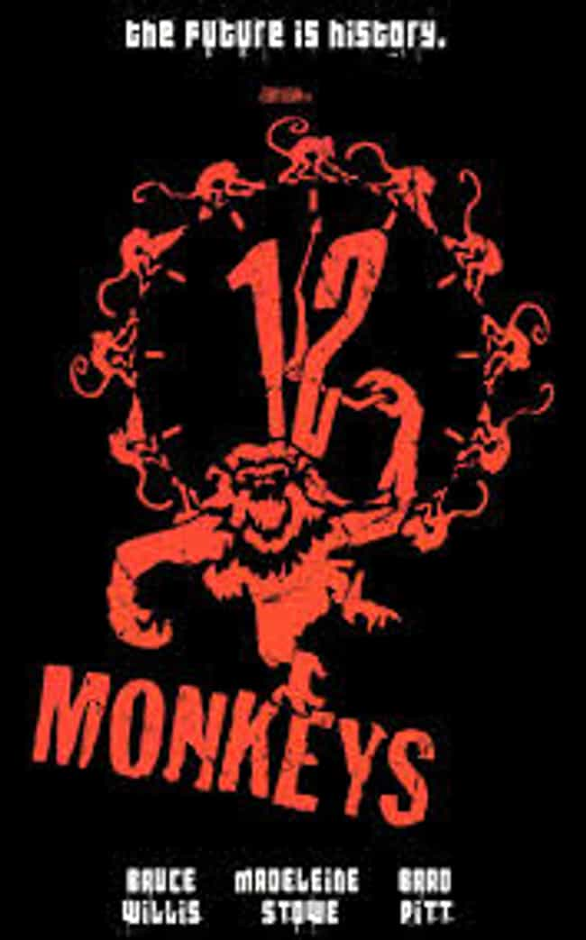 12 Monkeys is listed (or ranked) 4 on the list The Best Intelligent Sci-Fi Movies of All Time