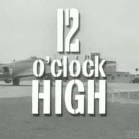 Twelve O'Clock High is listed (or ranked) 4 on the list The Best World War II TV Shows
