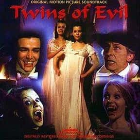 Twins of Evil is listed (or ranked) 19 on the list The Scariest Horror Movies With Twins