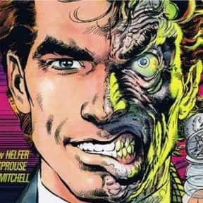 Two-Face is listed (or ranked) 5 on the list The Best Batman Villains Ever