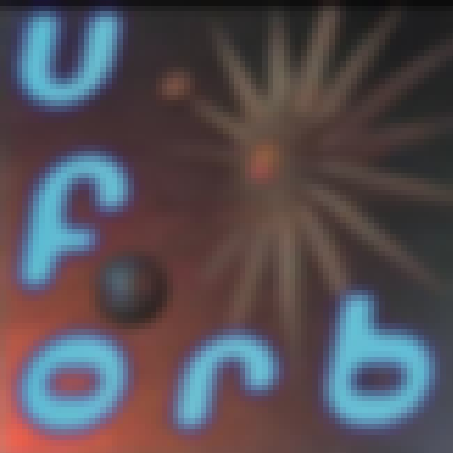 U.F.Orb is listed (or ranked) 1 on the list The Best Orb Albums of All Time