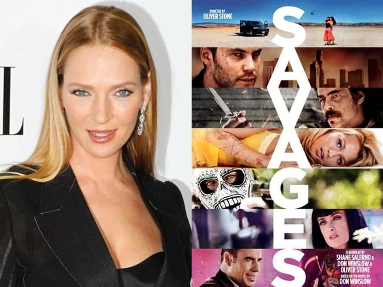 Uma Thurman - Savages is listed (or ranked) 3 on the list 22 Famous Actors Who Were Cut from Famous Movies