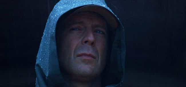Unbreakable is listed (or ranked) 2 on the list 14 Surprisingly Nuanced Bruce Willis Performances