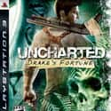 Uncharted: Drake's Fortune is listed (or ranked) 15 on the list The Best Action-Adventure Games of All Time