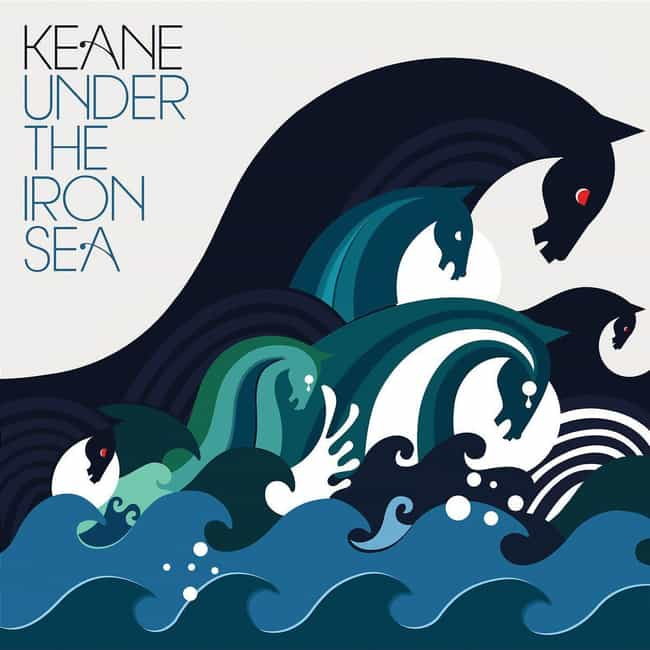 Under the Iron Sea is listed (or ranked) 2 on the list The Best Keane Albums, Ranked