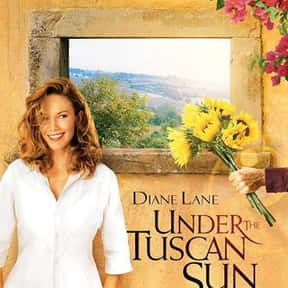 Under the Tuscan Sun is listed (or ranked) 5 on the list The Best Diane Lane Movies