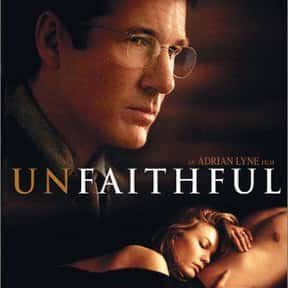 Unfaithful is listed (or ranked) 25 on the list The Best Movies of 2002