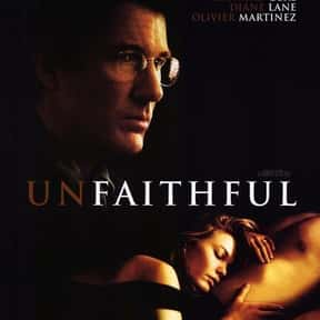 Unfaithful is listed (or ranked) 9 on the list The Best Romance Movies Rated R