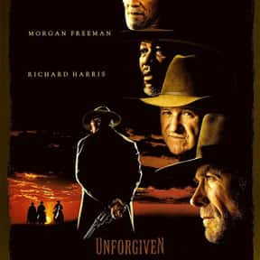Unforgiven is listed (or ranked) 1 on the list The Best Western Movies Ever Made