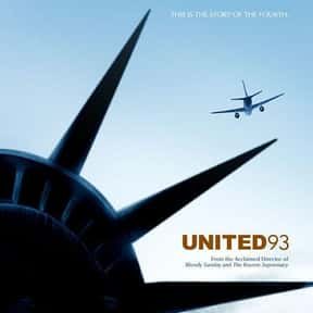 United 93 is listed (or ranked) 12 on the list Great Movies So Patriotic, They Are Basically American Propaganda