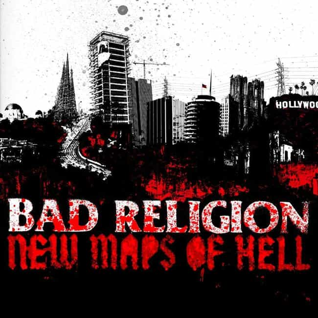 New Maps of Hell is listed (or ranked) 4 on the list The Best Bad Religion Albums, Ranked