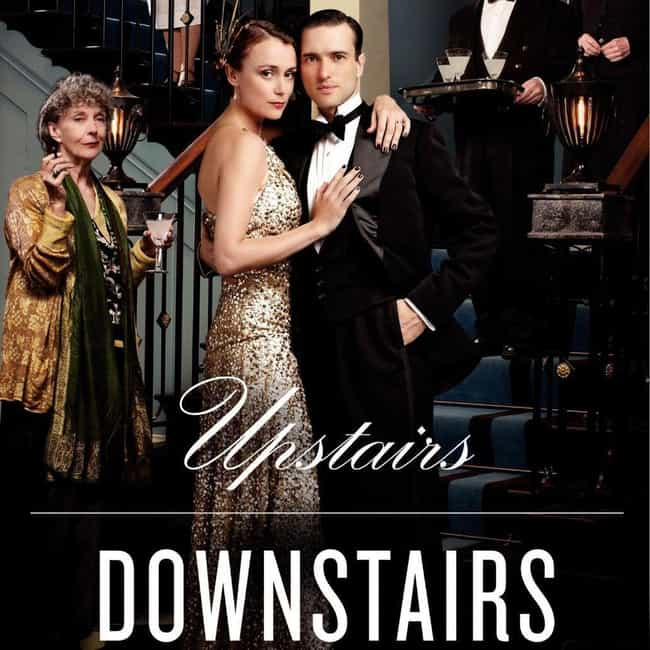 Upstairs, Downstairs is listed (or ranked) 2 on the list What to Watch If You Love Downton Abbey