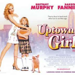 Uptown Girls is listed (or ranked) 24 on the list The Best Female Buddy Movies