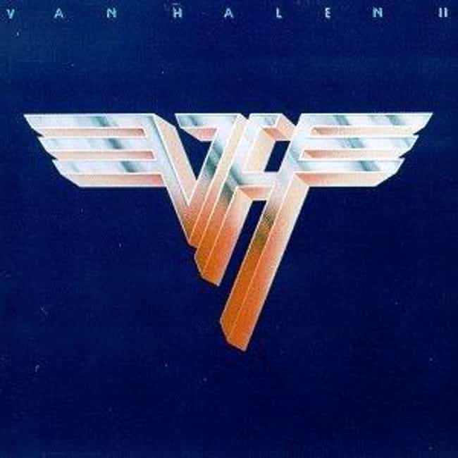 Van Halen II is listed (or ranked) 4 on the list The Best Van Halen Albums of All Time