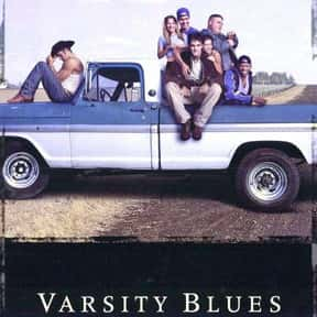 Varsity Blues is listed (or ranked) 6 on the list Movies That Turned 20 in 2019